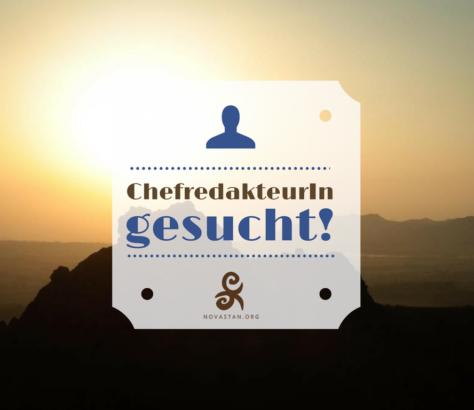 Novastan ChefredakteurIn gesucht